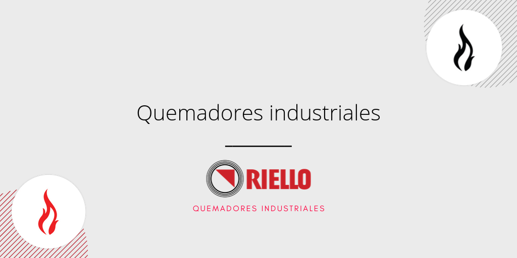 Quemadores industriales